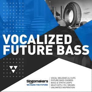 Singomakers Vocalized Future Bass MULTiFORMAT