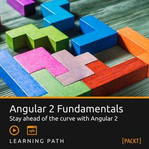 Learning Path: Angular 2 Fundamentals