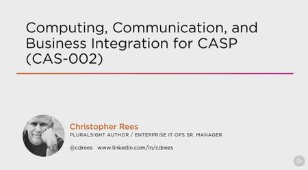 Computing, Communication, and Business Integration for CASP (CAS-002) (2016)