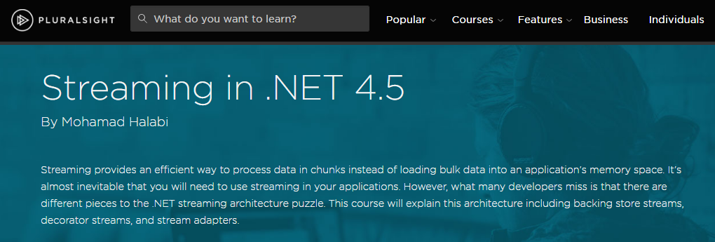 Streaming in .NET 4.5 by Mohamad Halabi