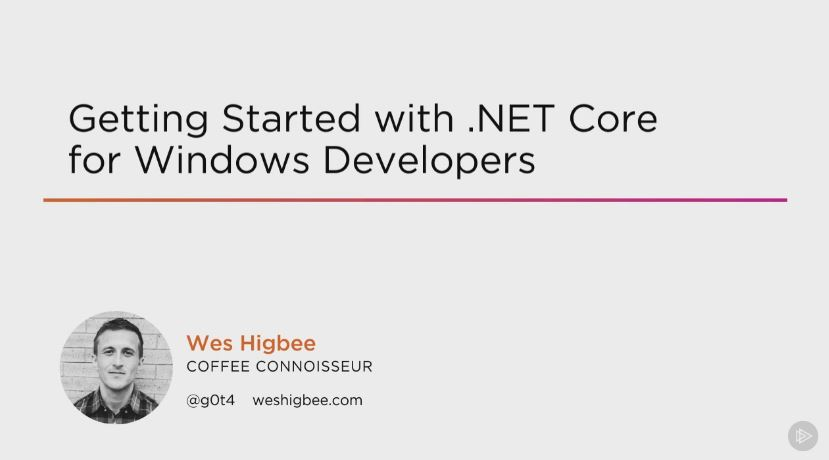 Getting Started with .NET Core for Windows Developers (2016)