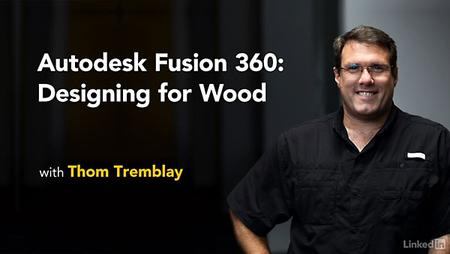 Lynda - Autodesk Fusion 360: Designing for Wood