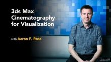 3ds Max: Cinematography for Visualization (2017)