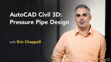 Lynda - AutoCAD Civil 3D: Pressure Pipe Design
