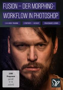 Fusion – Der Morphing-Workflow in Photoshop