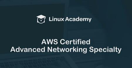 AWS Certified Advanced Networking Specialty - Certification
