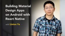 Lynda - Building Material Design Apps on Android with React Native