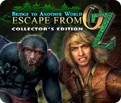 Bridge to Another World Escape From Oz Collectors Edition-ZEKE