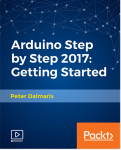 Arduino Step by Step 2017 - Getting Started