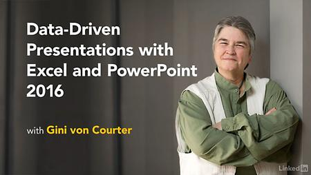 Lynda - Data-Driven Presentations with Excel and PowerPoint 2016