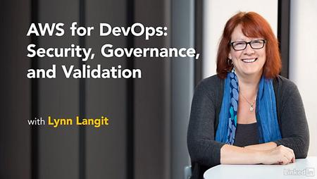 Lynda - AWS for DevOps: Security, Governance, and Validation