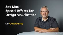 Lynda – 3ds Max: Special Effects for Design Visualization