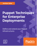 Puppet Techniques for Enterprise Deployments