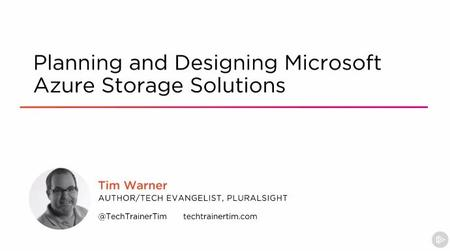 Planning and Designing Microsoft Azure Storage Solutions
