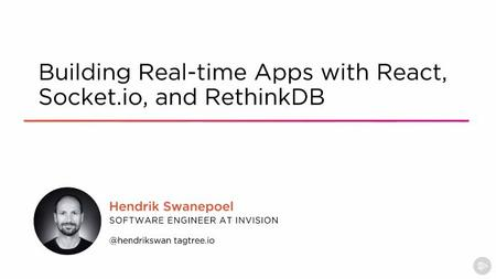 Building Real-time Apps with React, Socket.io, and RethinkDB