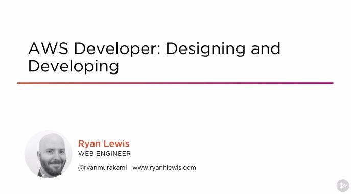 AWS Developer: Designing and Developing