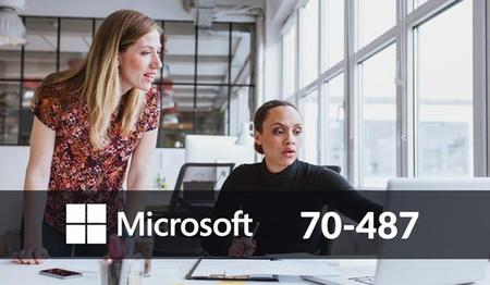 70 -487 DEVELOPING MICROSOFT AZURE AND WEB SERVICES