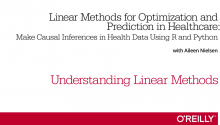 Linear Methods for Optimization and Prediction in Healthcare