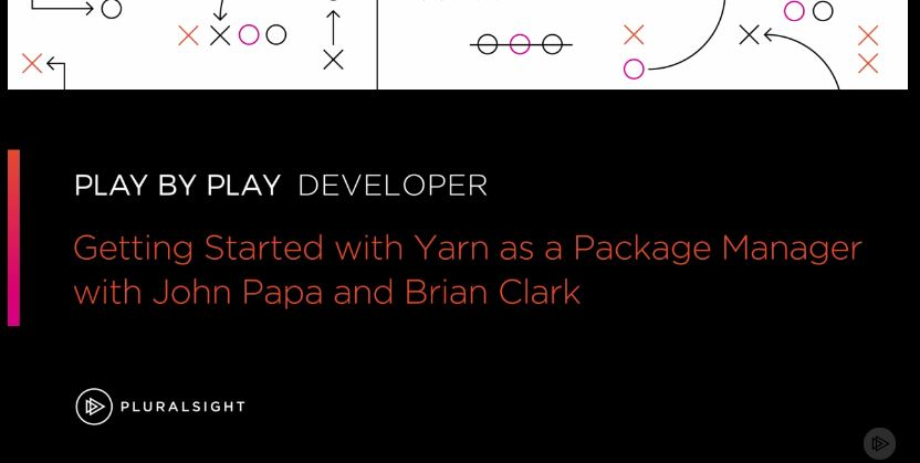 Play by Play: Getting Started with Yarn as a Package Manager