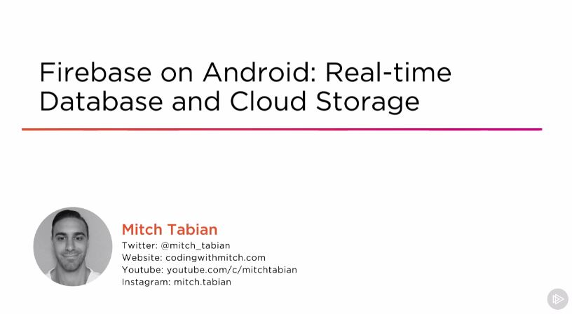 Firebase on Android: Real-time Database and Cloud Storage