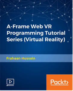 A-Frame Web VR Programming Tutorial Series (Virtual Reality)