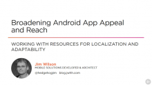 Broadening Android App Appeal and Reach