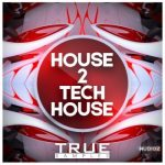 True Samples House 2 Tech House WAV MiDi REVEAL SOUND SPiRE