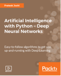 Artificial Intelligence with Python – Deep Neural Networks