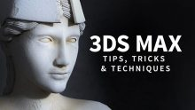 Lynda – 3ds Max: Tips, Tricks and Techniques (updated Feb 7, 2018)