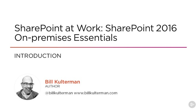 SharePoint at Work: SharePoint 2016 On-premises Essentials