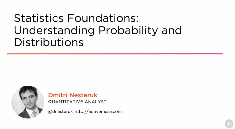Statistics Foundations - Understanding Probability and Distributions
