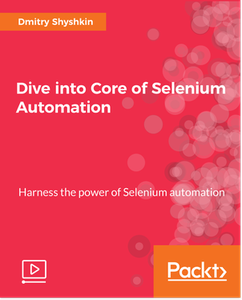 Dive into Core of Selenium Automation