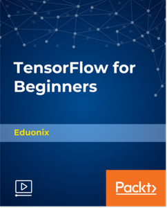 TensorFlow for Beginners