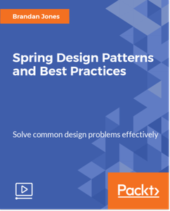 Spring Design Patterns and Best Practices