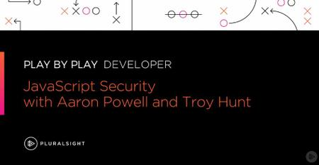 Play by Play: JavaScript Security