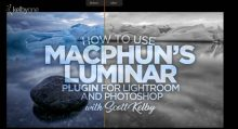 How To Use Macphun's Luminar Plugin For Lightroom and Photoshop
