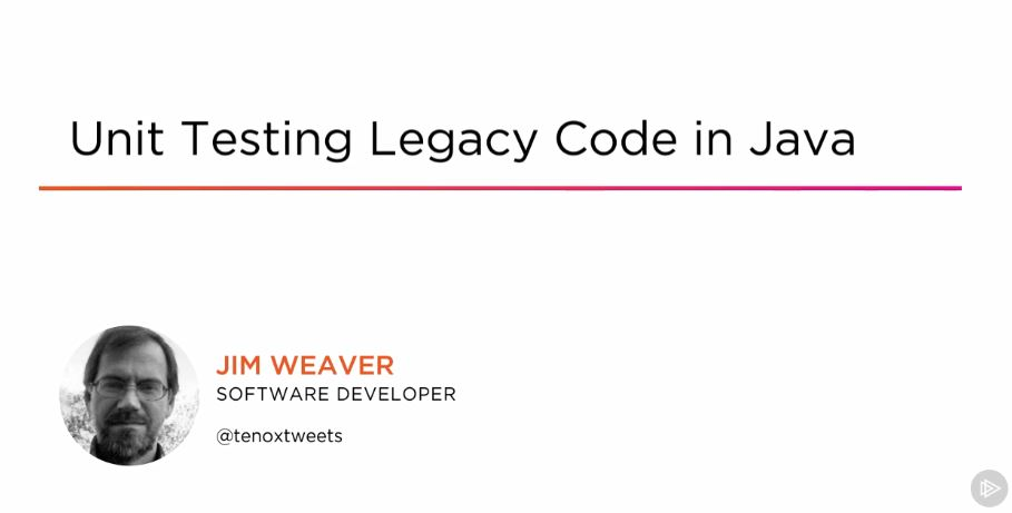 Unit Testing Legacy Code in Java