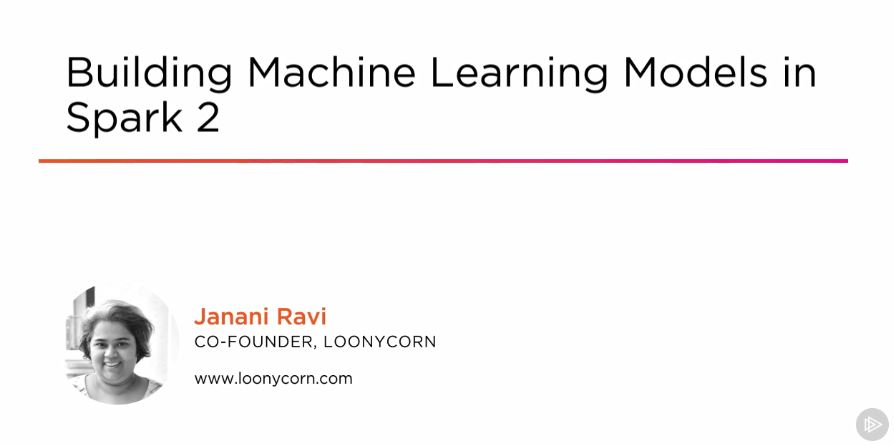 Building Machine Learning Models in Spark 2