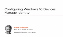 Configuring Windows 10 Devices: Manage Identity