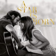 Lady Gaga   Bradley Cooper - A Star Is Born Soundtrack (2018) [Official Digital Download]