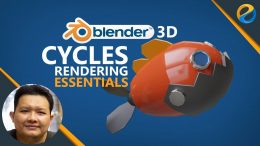 Skillshare – Blender 3D Cycles Rendering Essentials