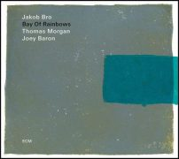Jakob Bro, Thomas Morgan   Joey Baron - Bay Of Rainbows (Live At The Jazz Standard, New York / 2017) (2018) Flac/Mp3