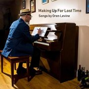 Oren Levine - Making up for Lost Time (2018) FLAC/Mp3