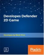 Packt Publishing – Devslopes Defender 2D Game