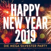 VA - Happy New Year 2019: Die Mega Silvester Party (2018)  Flac